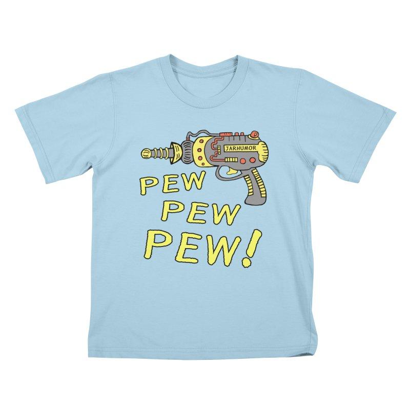 Pew Pew Pew Kids T-Shirt by JARHUMOR