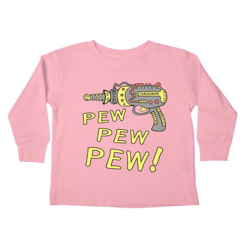 Pew Pew Pew Kids Toddler Longsleeve T-Shirt by JARHUMOR