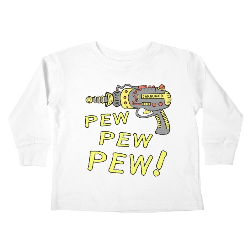 Pew Pew Pew Kids Toddler Longsleeve T-Shirt by James A. Roberson (JARHUMOR)