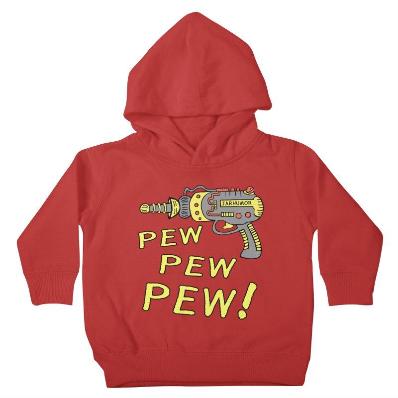 Pew Pew Pew Kids Toddler Pullover Hoody by JARHUMOR