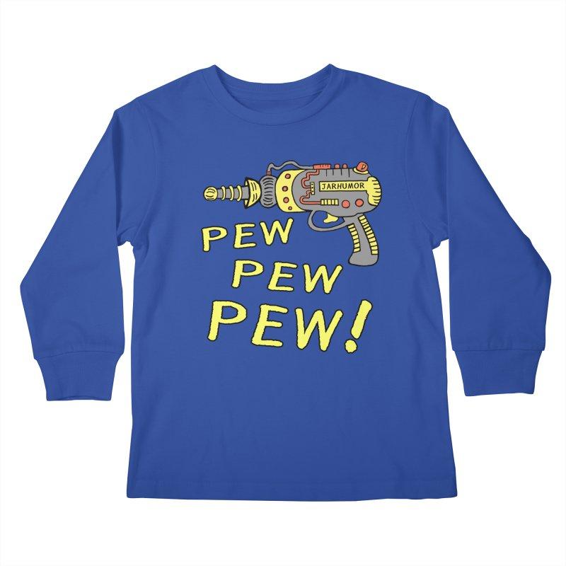 Pew Pew Pew Kids Longsleeve T-Shirt by JARHUMOR