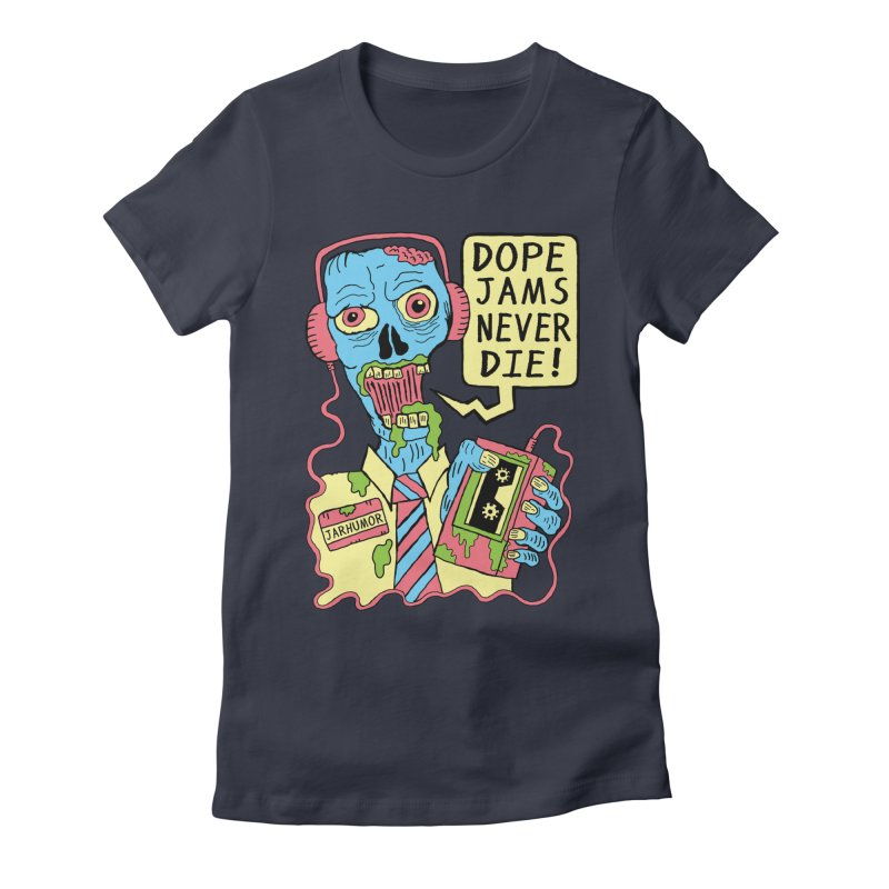 Dope Jams Zombie Women's Fitted T-Shirt by JARHUMOR