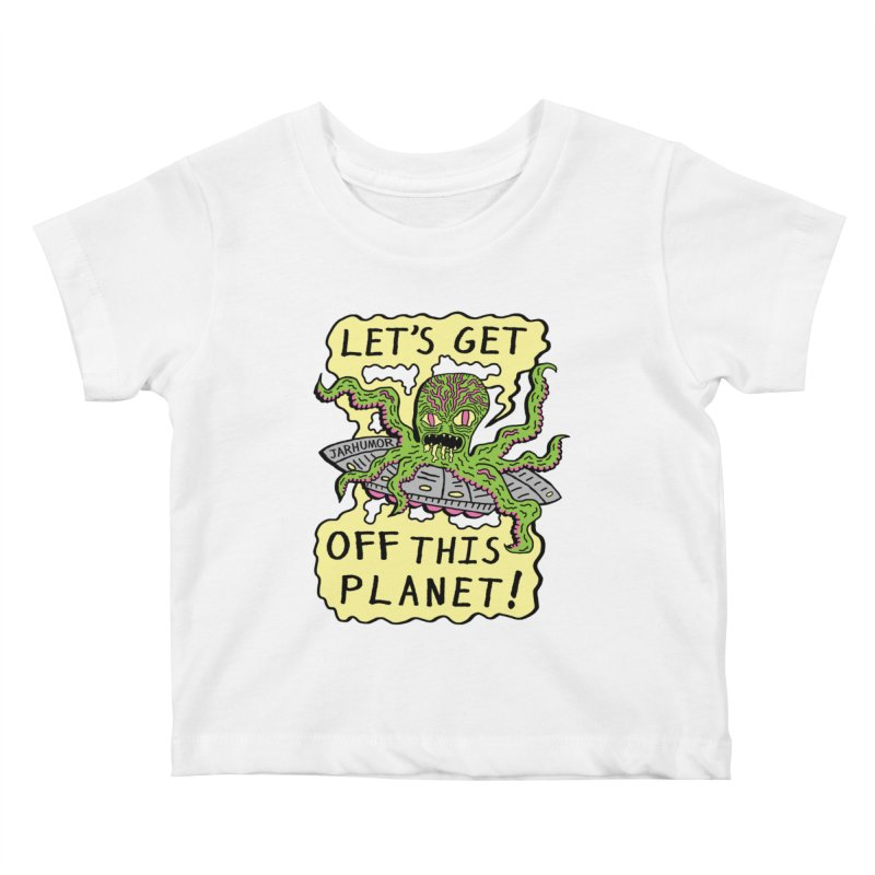 Alien UFO Escape Kids Baby T-Shirt by JARHUMOR