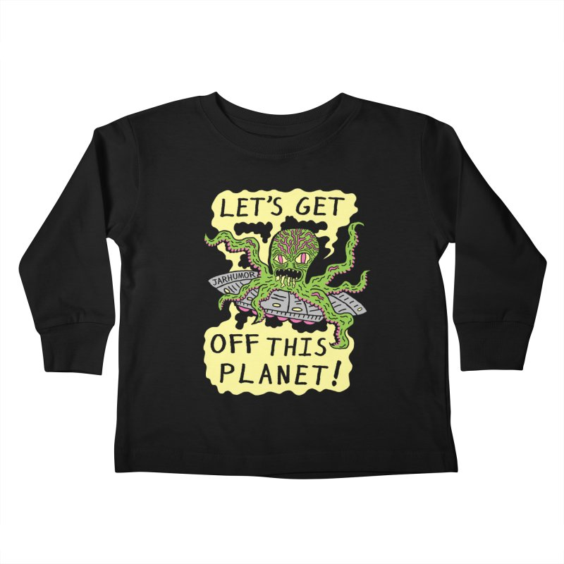 Alien UFO Escape Kids Toddler Longsleeve T-Shirt by JARHUMOR