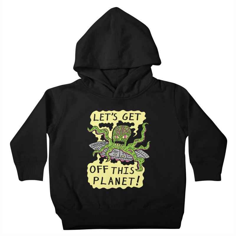 Alien UFO Escape Kids Toddler Pullover Hoody by JARHUMOR