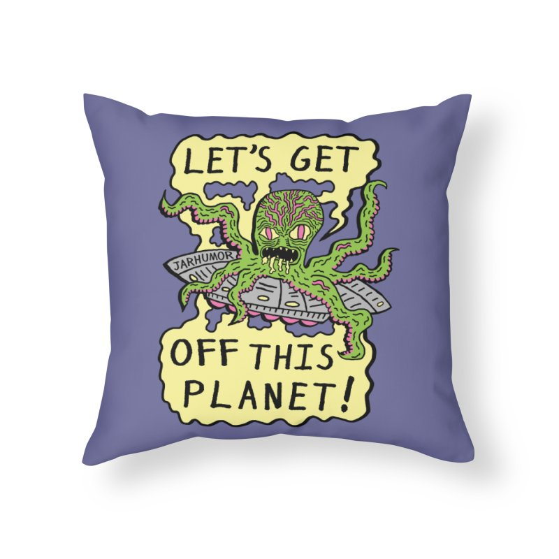 Alien UFO Escape Home Throw Pillow by James A. Roberson (JARHUMOR)