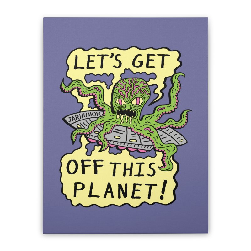 Alien UFO Escape Home Stretched Canvas by JARHUMOR