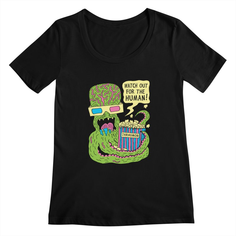Alien Monster Movie Women's Scoopneck by JARHUMOR
