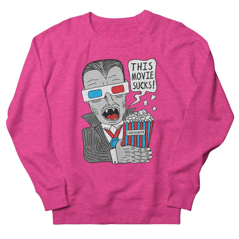 This Movie Sucks Women's Sweatshirt by James A. Roberson (JARHUMOR)