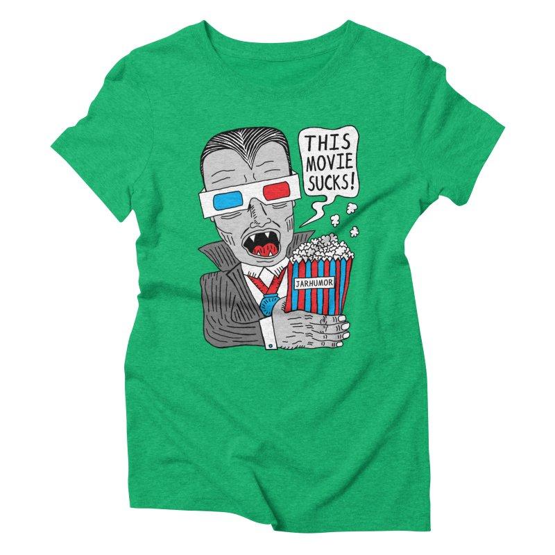 This Movie Sucks Women's Triblend T-shirt by James A. Roberson (JARHUMOR)