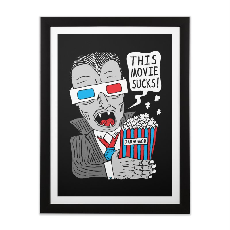 This Movie Sucks Home Framed Fine Art Print by JARHUMOR