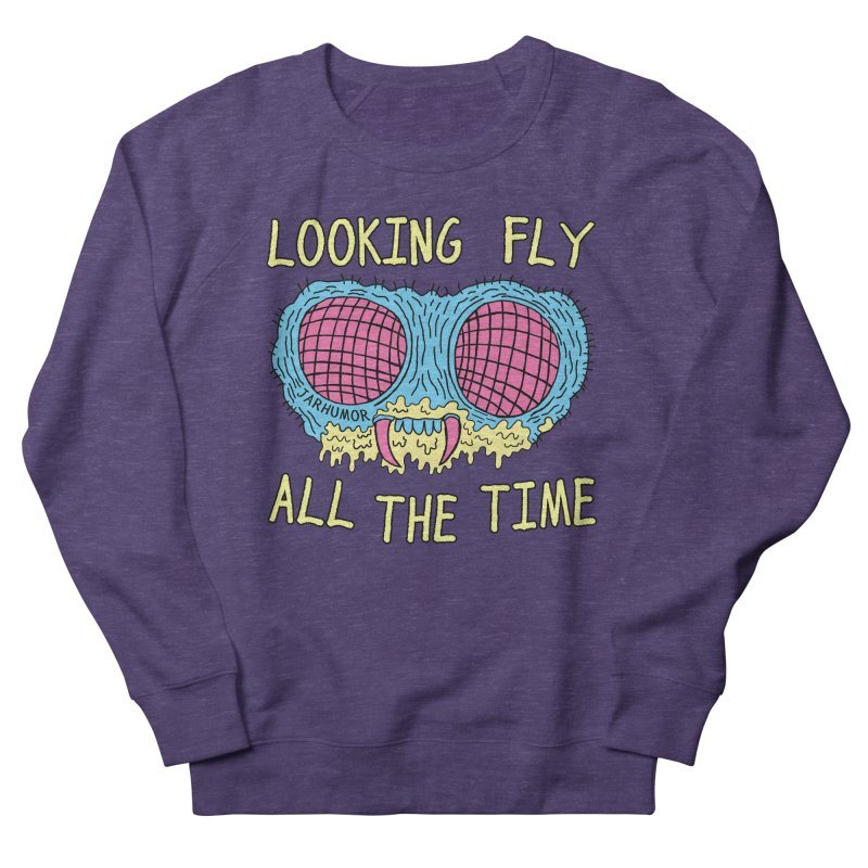 Looking Fly Women's Sweatshirt by JARHUMOR