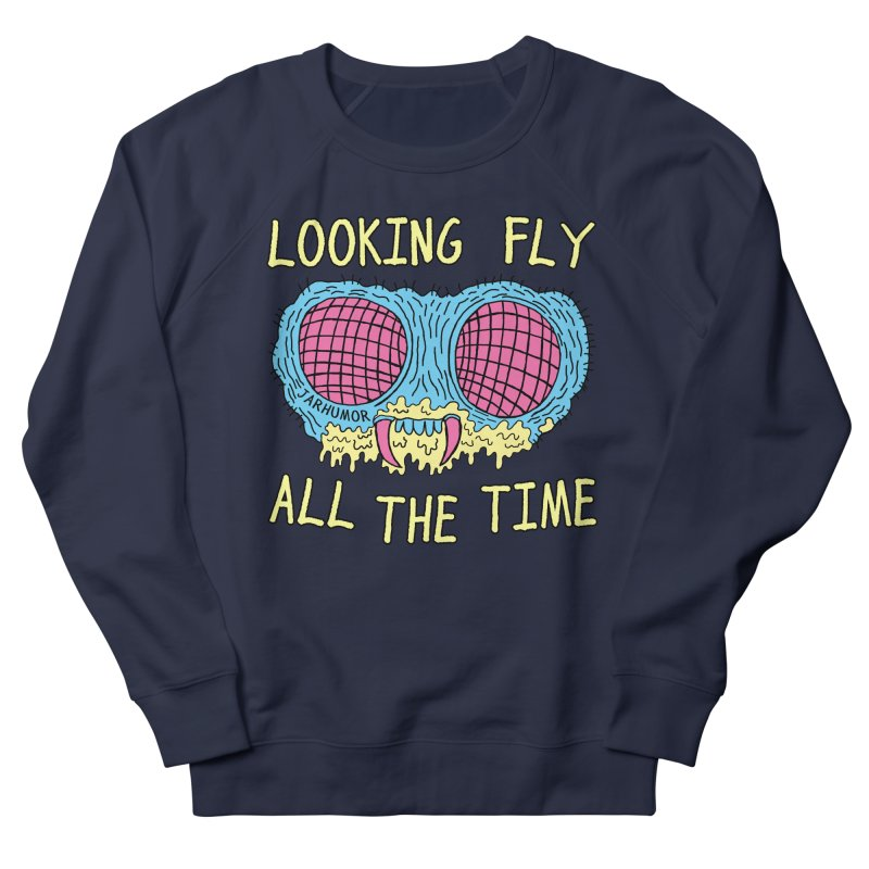 Looking Fly Women's Sweatshirt by JARHUMOR