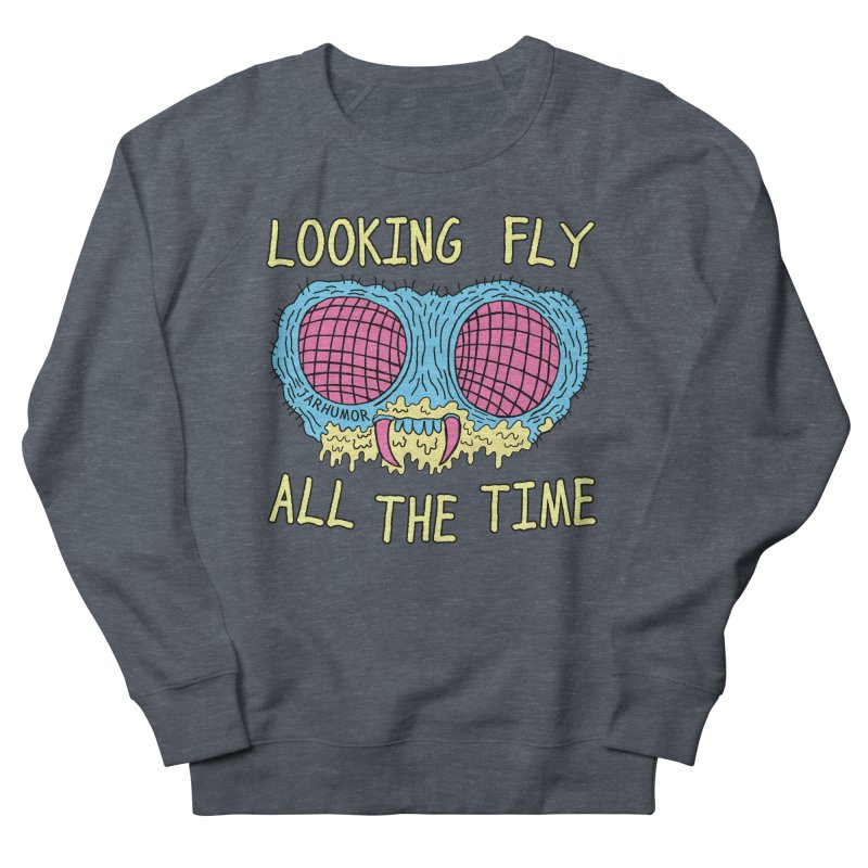 Looking Fly Men's Sweatshirt by JARHUMOR
