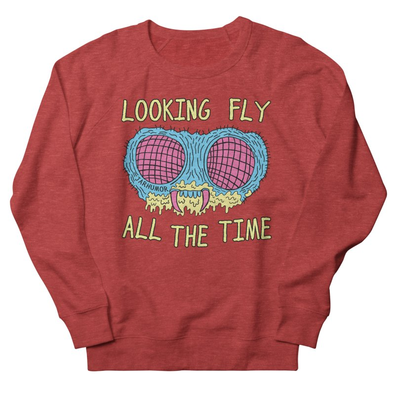 Looking Fly Men's French Terry Sweatshirt by JARHUMOR