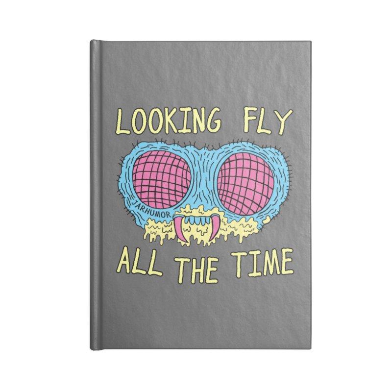 Looking Fly Accessories Notebook by JARHUMOR