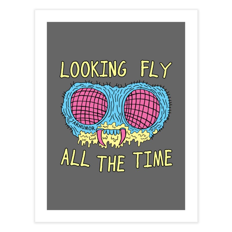 Looking Fly Home Fine Art Print by JARHUMOR