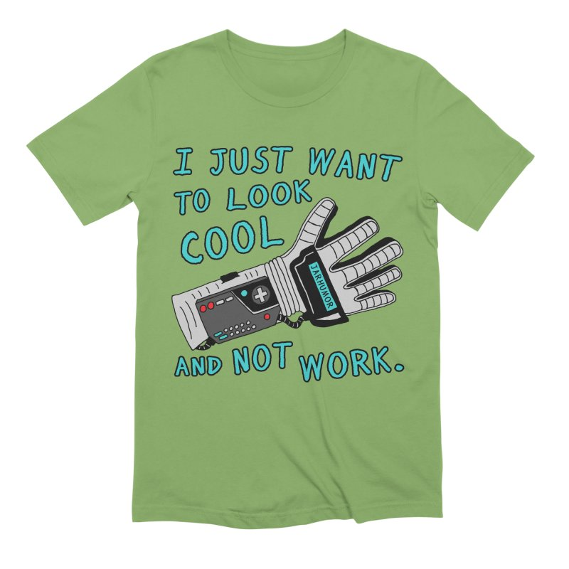 Look Cool Not Work (Power Glove) Men's Extra Soft T-Shirt by JARHUMOR