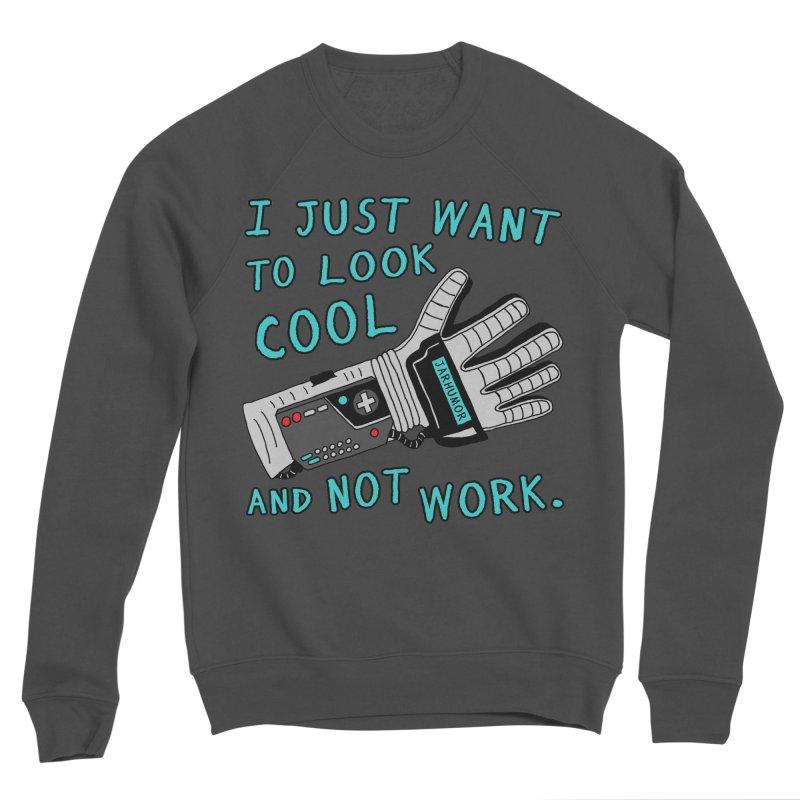 Look Cool Not Work (Power Glove) Women's Sponge Fleece Sweatshirt by JARHUMOR