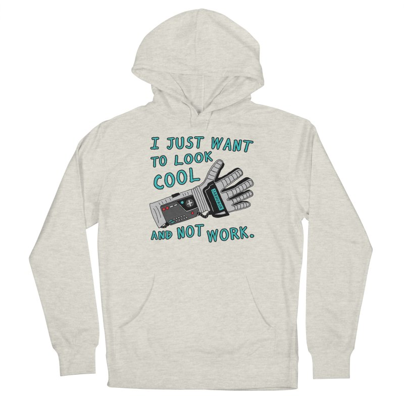 Look Cool Not Work (Power Glove) Women's French Terry Pullover Hoody by JARHUMOR