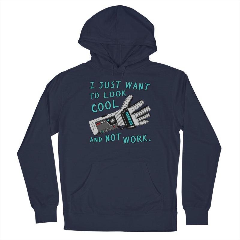 Look Cool Not Work (Power Glove) Men's Pullover Hoody by JARHUMOR
