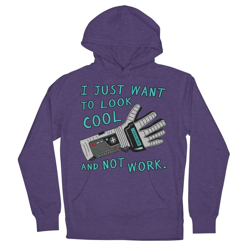 Look Cool Not Work (Power Glove) Men's French Terry Pullover Hoody by JARHUMOR
