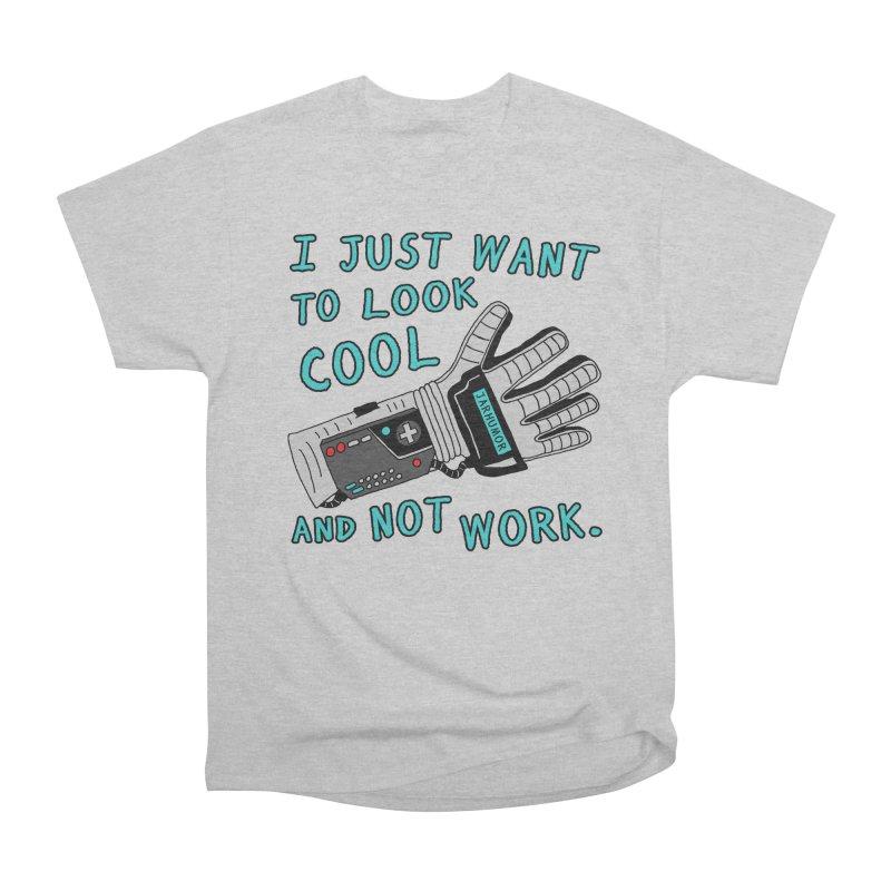 Look Cool Not Work (Power Glove) Women's Heavyweight Unisex T-Shirt by JARHUMOR