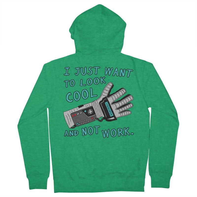 Look Cool Not Work (Power Glove) Men's French Terry Zip-Up Hoody by JARHUMOR