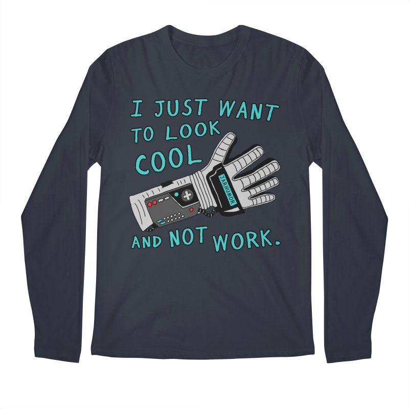 Look Cool Not Work (Power Glove) Men's Regular Longsleeve T-Shirt by JARHUMOR