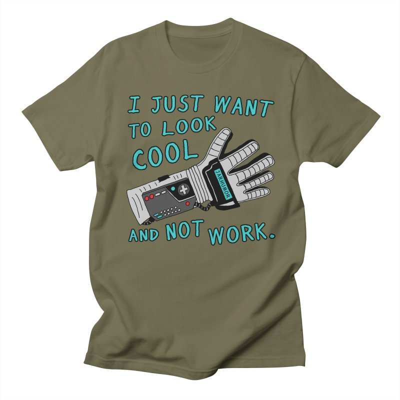 Look Cool Not Work (Power Glove) Women's Regular Unisex T-Shirt by JARHUMOR
