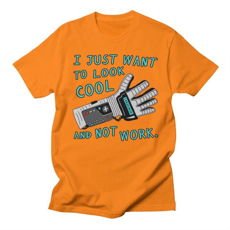 Look Cool Not Work (Power Glove) Women's Regular Unisex T-Shirt by JARHUMOR