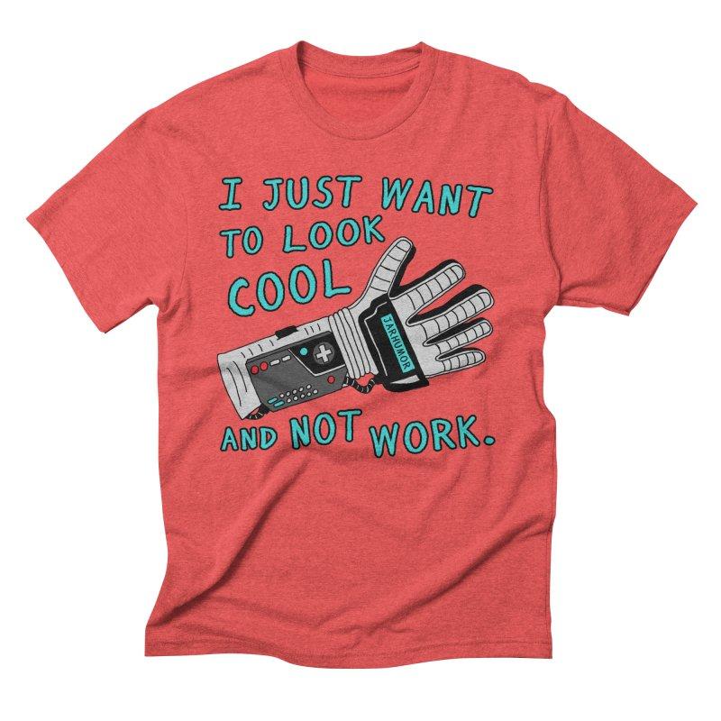 Look Cool Not Work (Power Glove) Men's Triblend T-Shirt by JARHUMOR