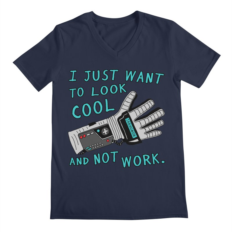 Look Cool Not Work (Power Glove) Men's Regular V-Neck by JARHUMOR