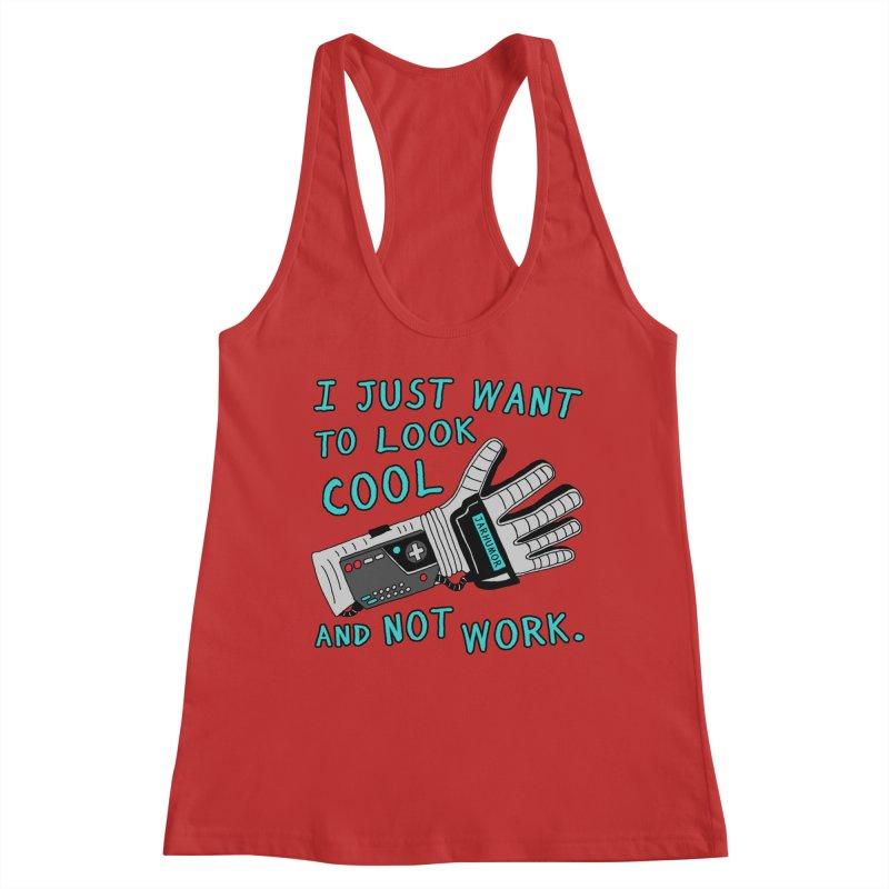 Look Cool Not Work (Power Glove) Women's Racerback Tank by JARHUMOR