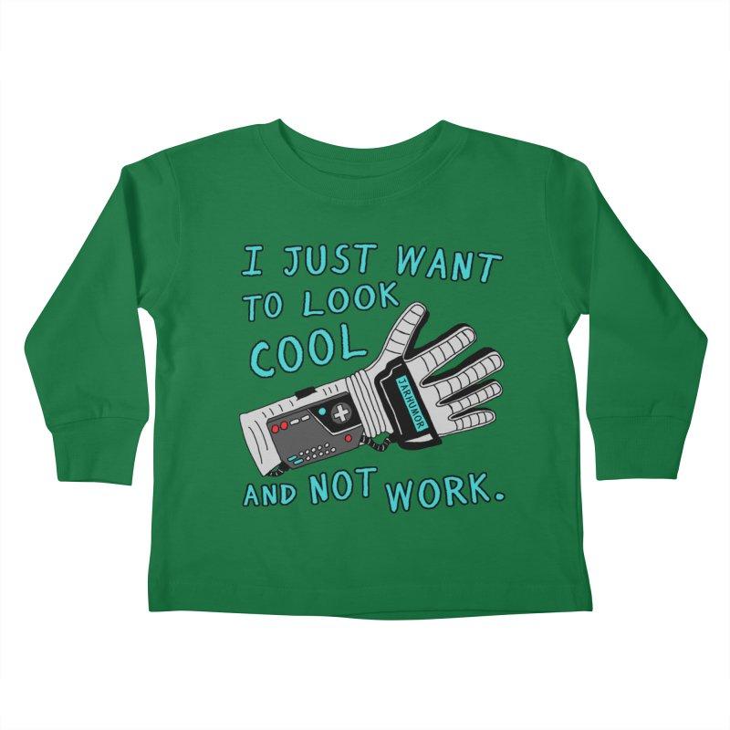 Look Cool Not Work (Power Glove) Kids Toddler Longsleeve T-Shirt by JARHUMOR