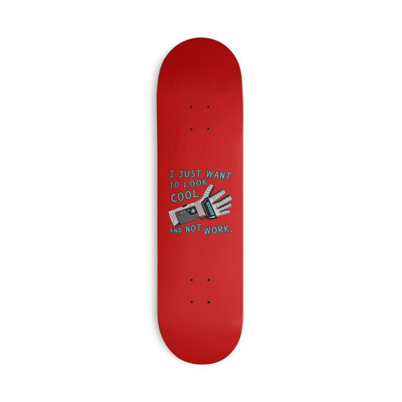 Look Cool Not Work (Power Glove) Accessories Deck Only Skateboard by JARHUMOR