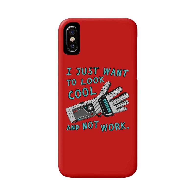 Look Cool Not Work (Power Glove) Accessories Phone Case by JARHUMOR