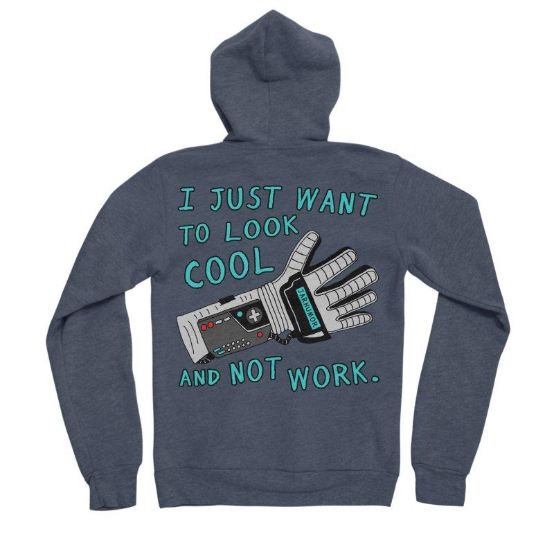 Look Cool Not Work (Power Glove) Women's Sponge Fleece Zip-Up Hoody by JARHUMOR