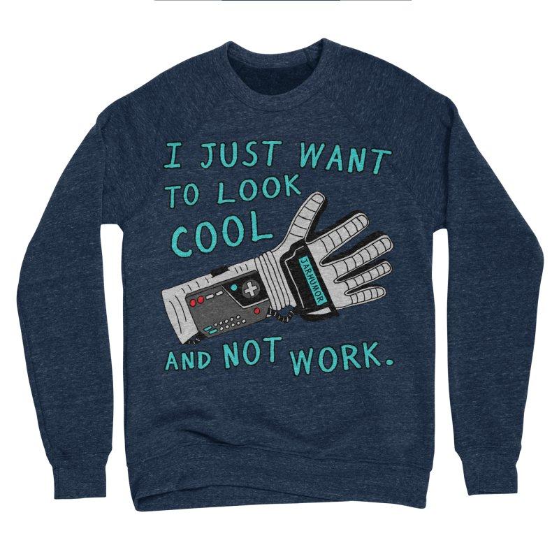 Look Cool Not Work (Power Glove) Men's Sponge Fleece Sweatshirt by JARHUMOR