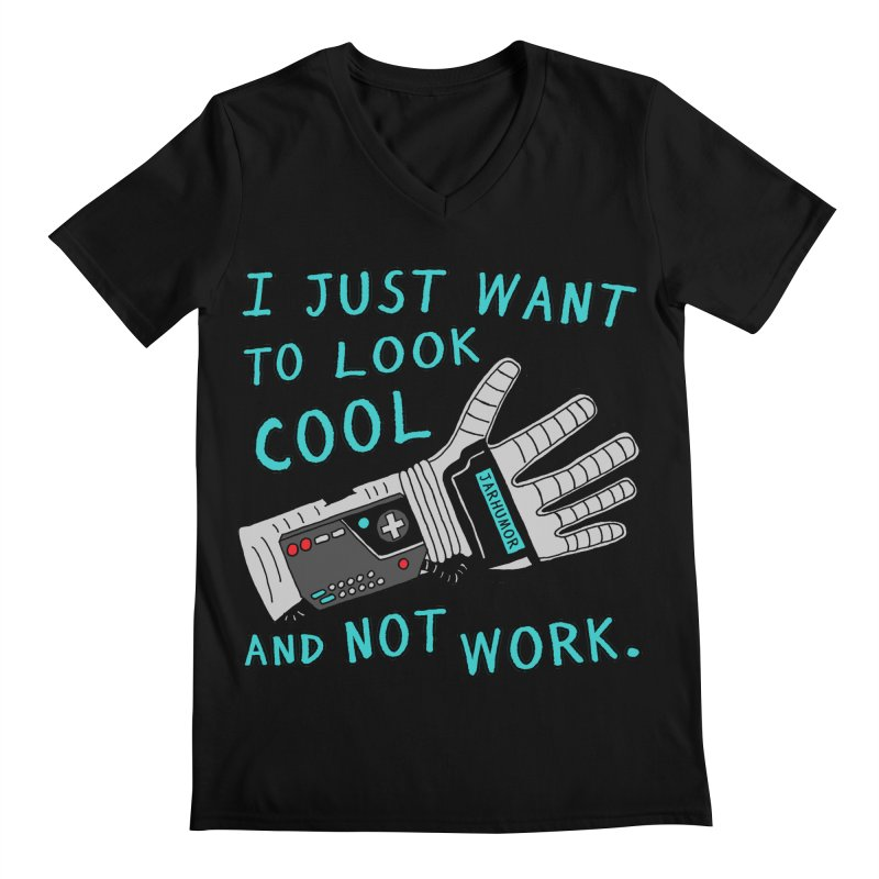 Look Cool Not Work (Power Glove) Men's Regular V-Neck by JARHUMOR