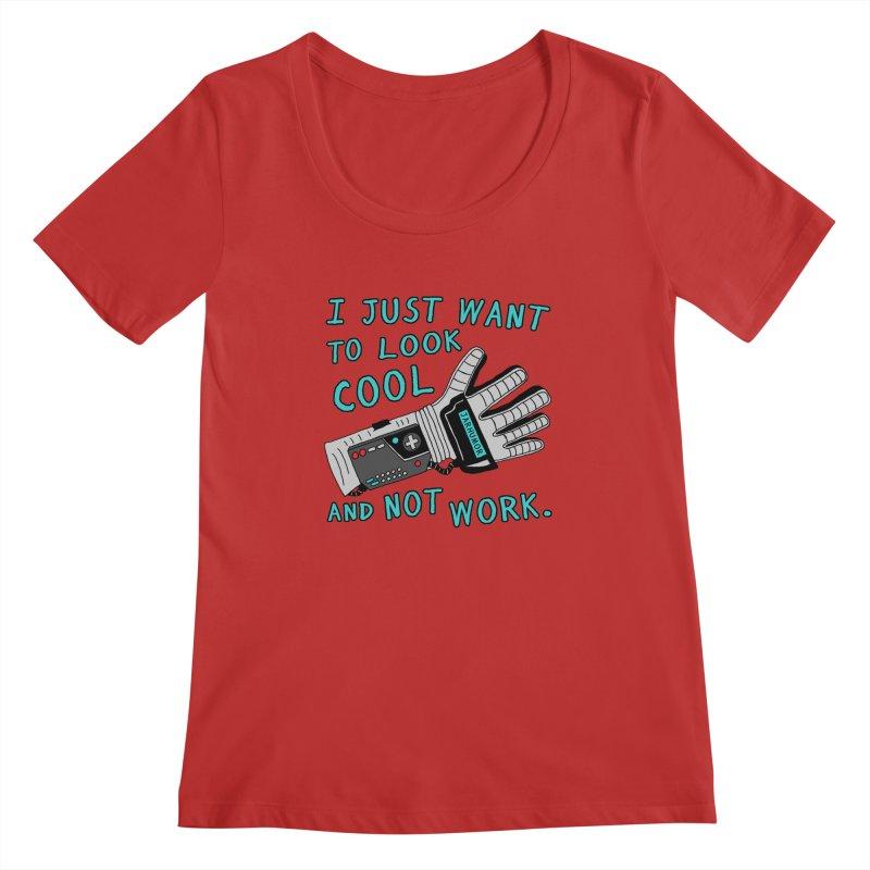 Look Cool Not Work (Power Glove) Women's Regular Scoop Neck by JARHUMOR