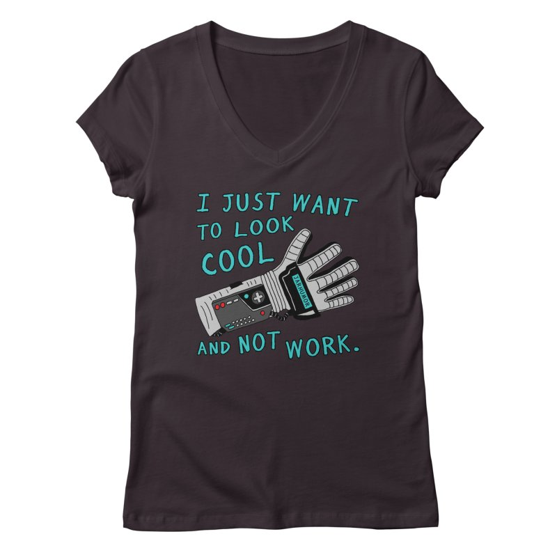 Look Cool Not Work (Power Glove) Women's Regular V-Neck by JARHUMOR