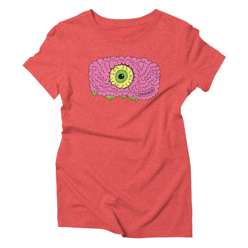 Eye Brain Monster Women's Triblend T-Shirt by JARHUMOR
