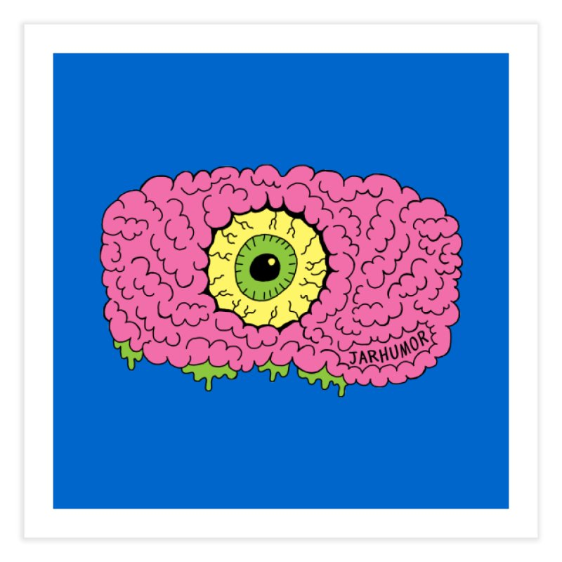 Eye Brain Monster Home Fine Art Print by JARHUMOR