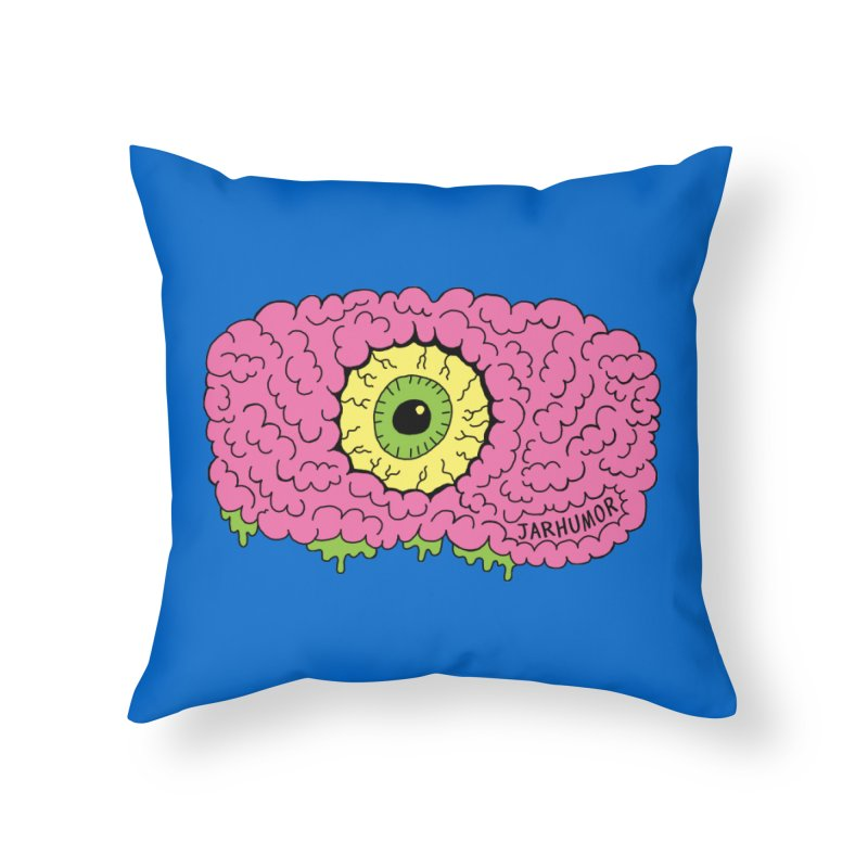 Eye Brain Monster Home Throw Pillow by JARHUMOR