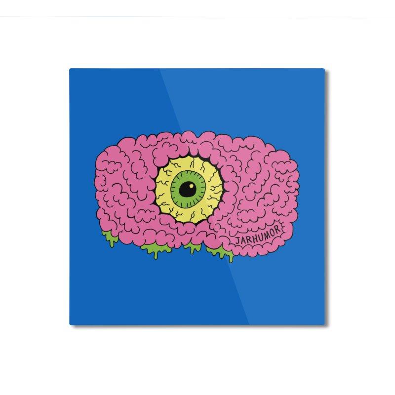 Eye Brain Monster Home Mounted Aluminum Print by JARHUMOR