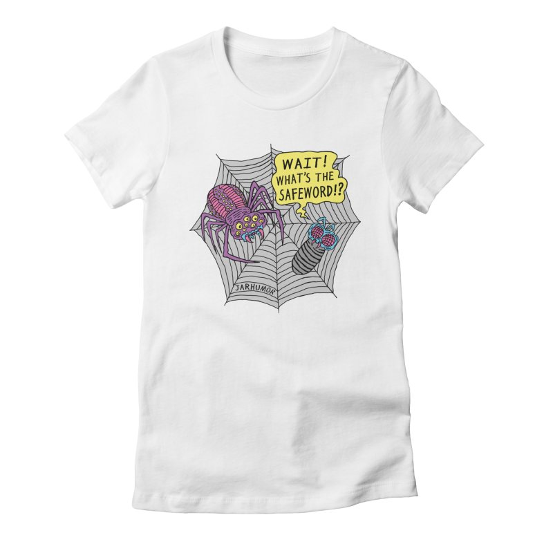 Spider Safeword Women's Fitted T-Shirt by JARHUMOR