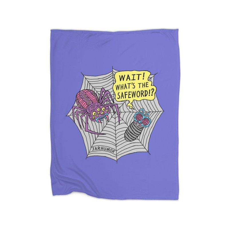 Spider Safeword Home Fleece Blanket Blanket by JARHUMOR