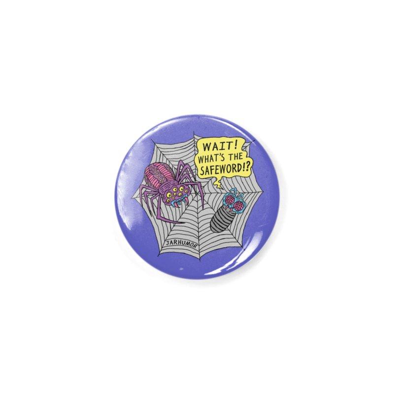 Spider Safeword Accessories Button by JARHUMOR