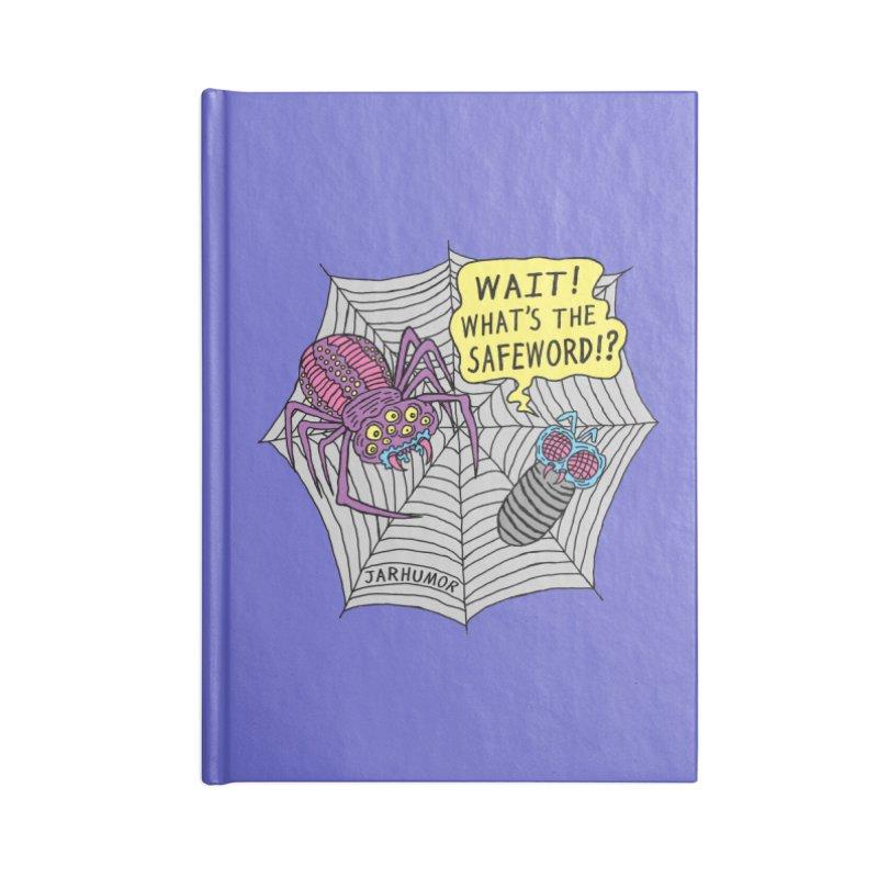 Spider Safeword Accessories Lined Journal Notebook by JARHUMOR